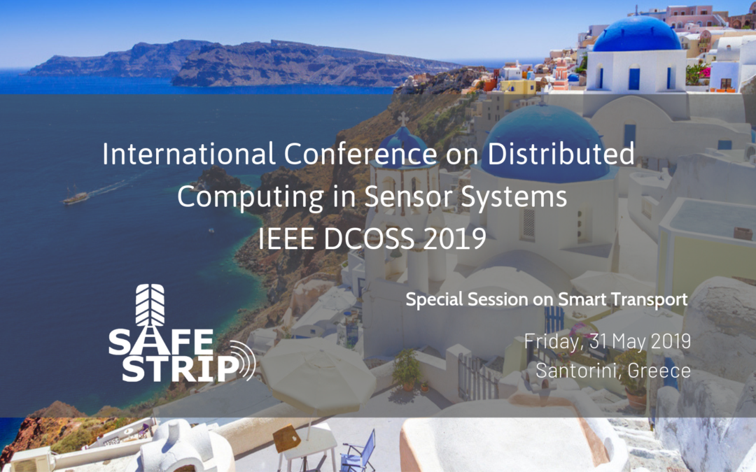 SAFE STRIP is organising a session at DCOSS 2019