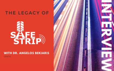 The legacy of SAFE STRIP: an interview with CERTH's Dr. Angelos Bekiaris