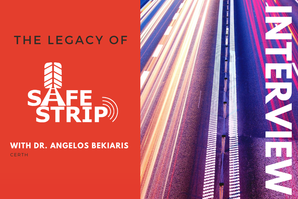 The legacy of SAFESTRIP: an interview with CERTH's Dr. Angelos Bekiaris